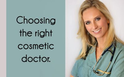 Choosing the right cosmetic doctor and the Dr. Anna difference