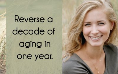 Reverse a decade of aging in one year with Dr. Anna