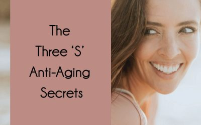 Three 'S' Anti-Aging Secrets