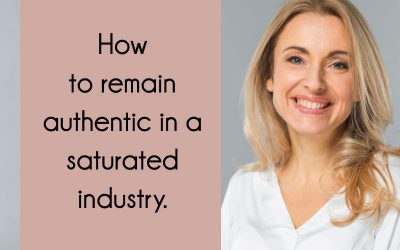 How to remain authentic in a saturated industry