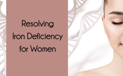 Resolving Iron Deficiency for Women
